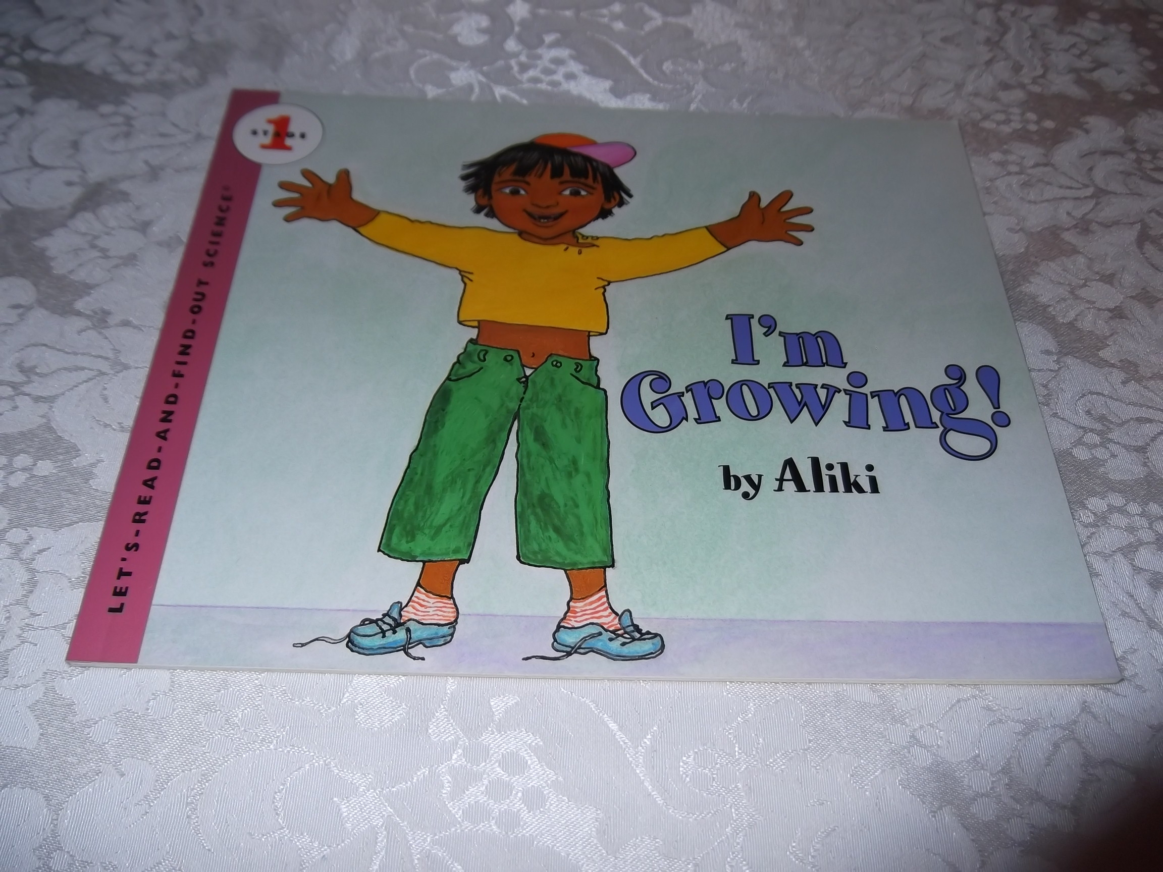 I'm Growing! Aliki very good sc Let's Read And Find Out Science Stage 1