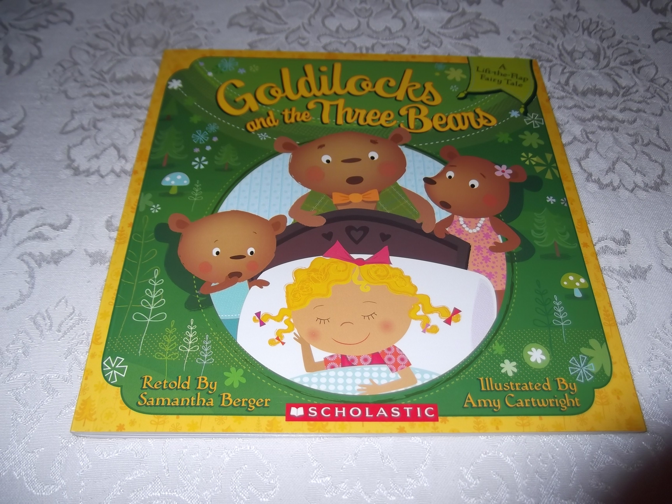 Goldilocks and the Three Bears Samantha Berger New Lift-the-Flap Fairy Tale