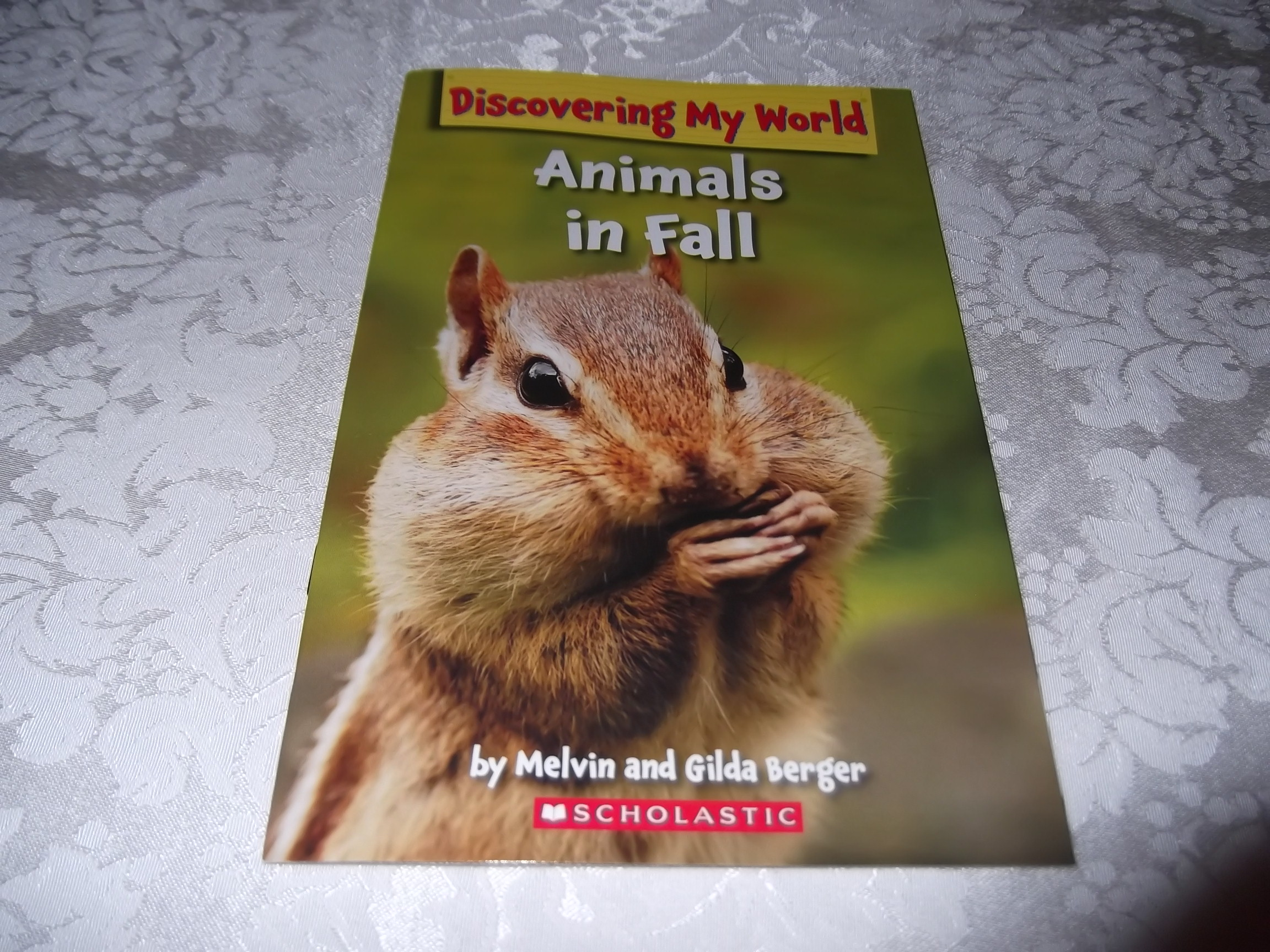 Animals in Fall Discovering My World Melvin and Gilda Berger brand new sc