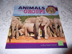 Animals That Live In Groups Kelsi Turner Tjernagel First Facts brand new sc