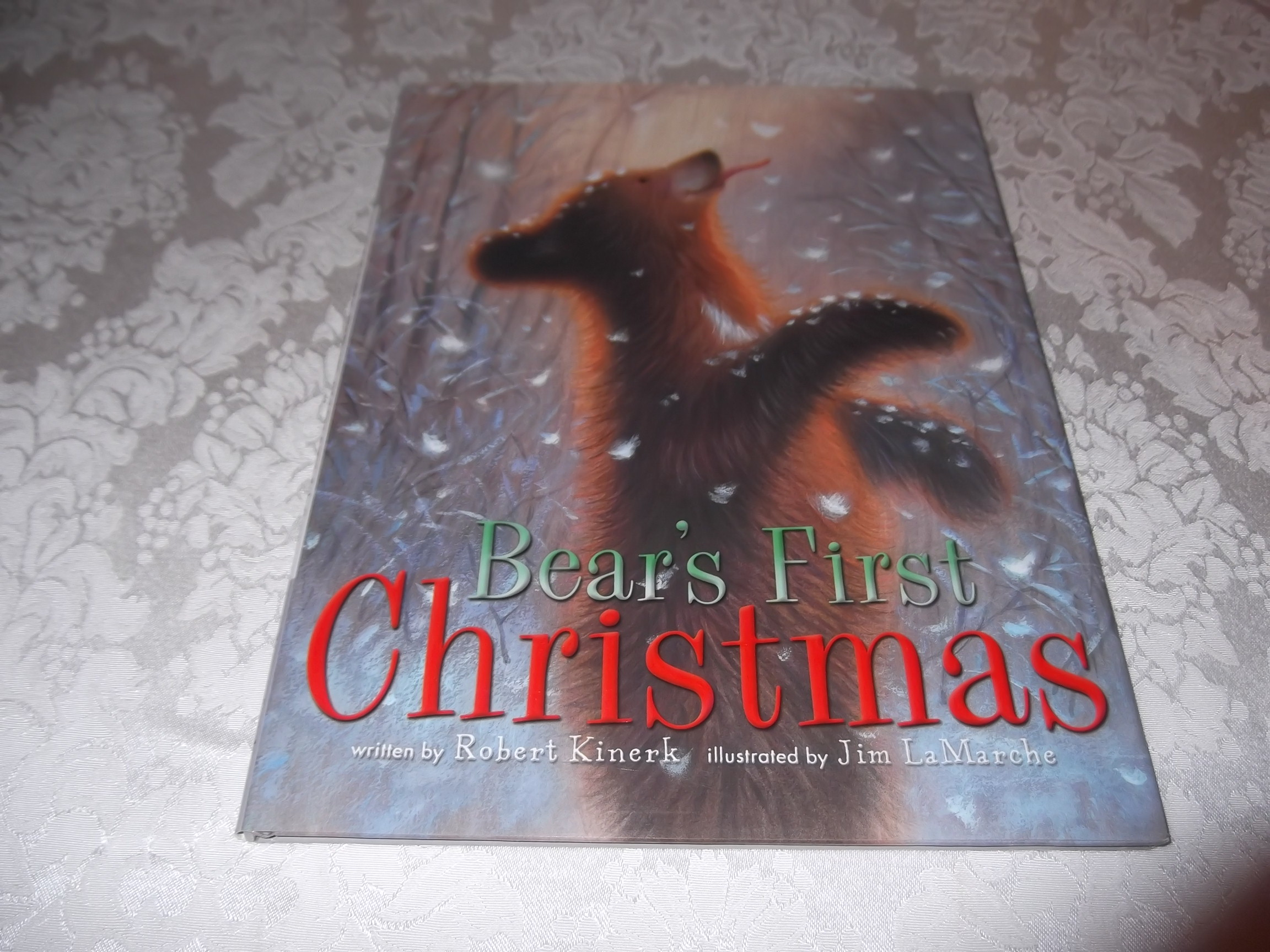 Bear's First Christmas Robert Kinerk brand new hardcover with dust jacket