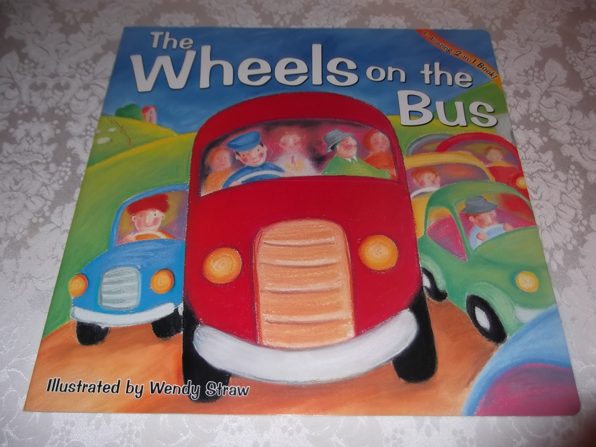 The Wheels on the Bus, If You're Happy and You Know It 2 in 1 Big Book W. Straw