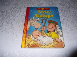 Away in a Manger Happy Day Brand New Board Book Standard Publishing