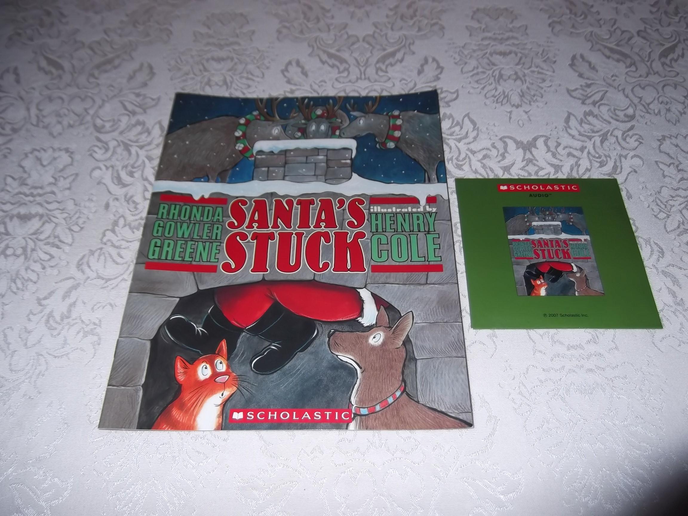 Santa's Stuck Brand New Audio CD & SC Rhonda Gowler Greene Henry Cole