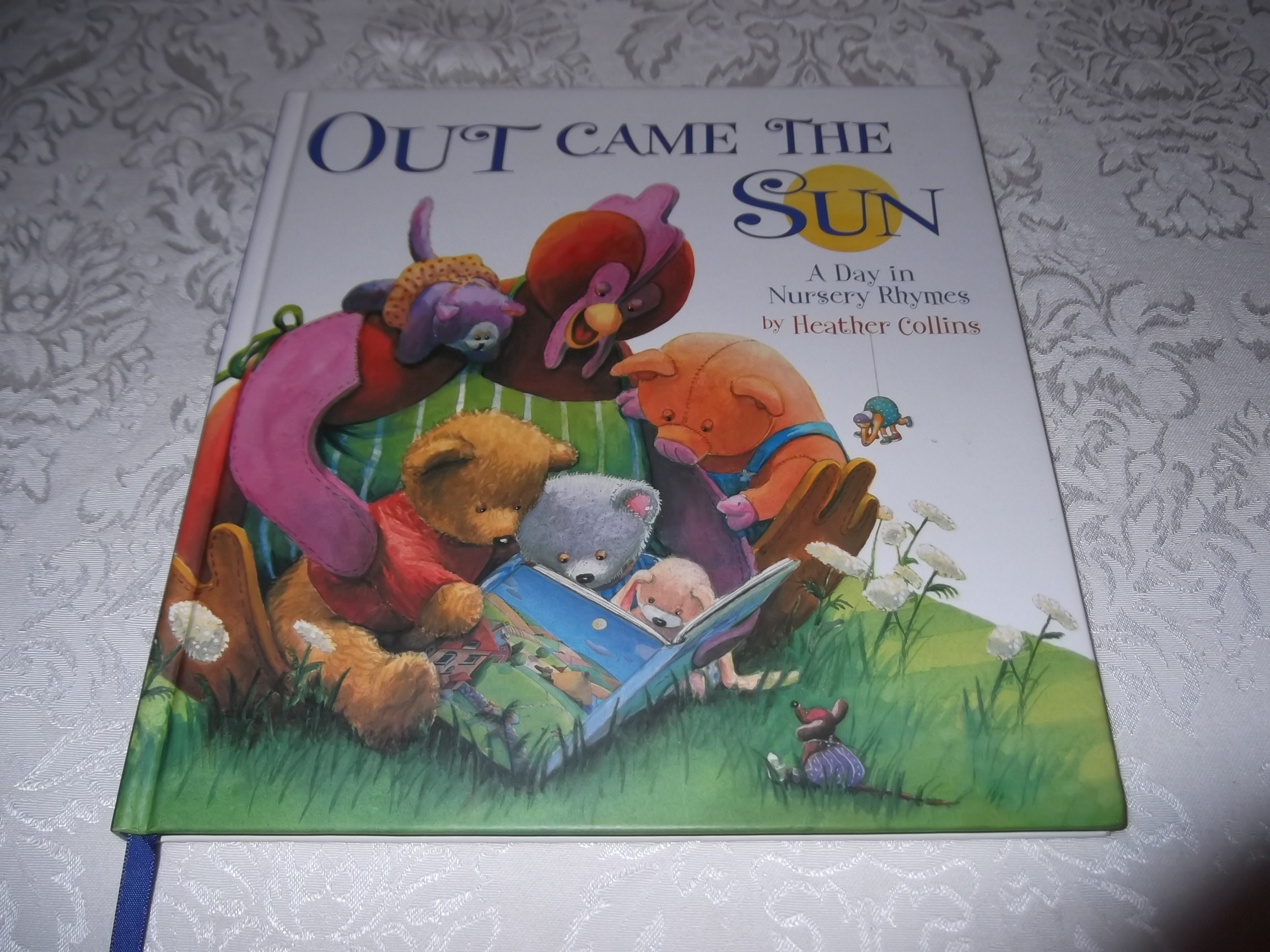 Out Came The Sun A Day in Nursery Rhymes Heather Collins Brand New HC