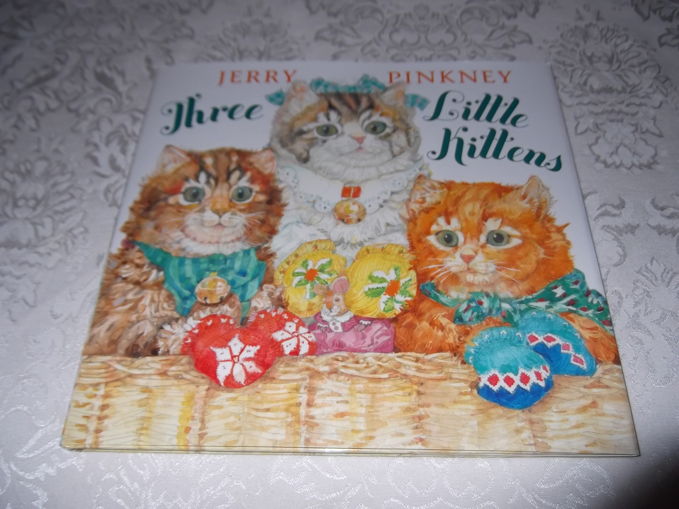 Three Little Kittens Jerry Pinkney Brand New HC with Dust Jacket