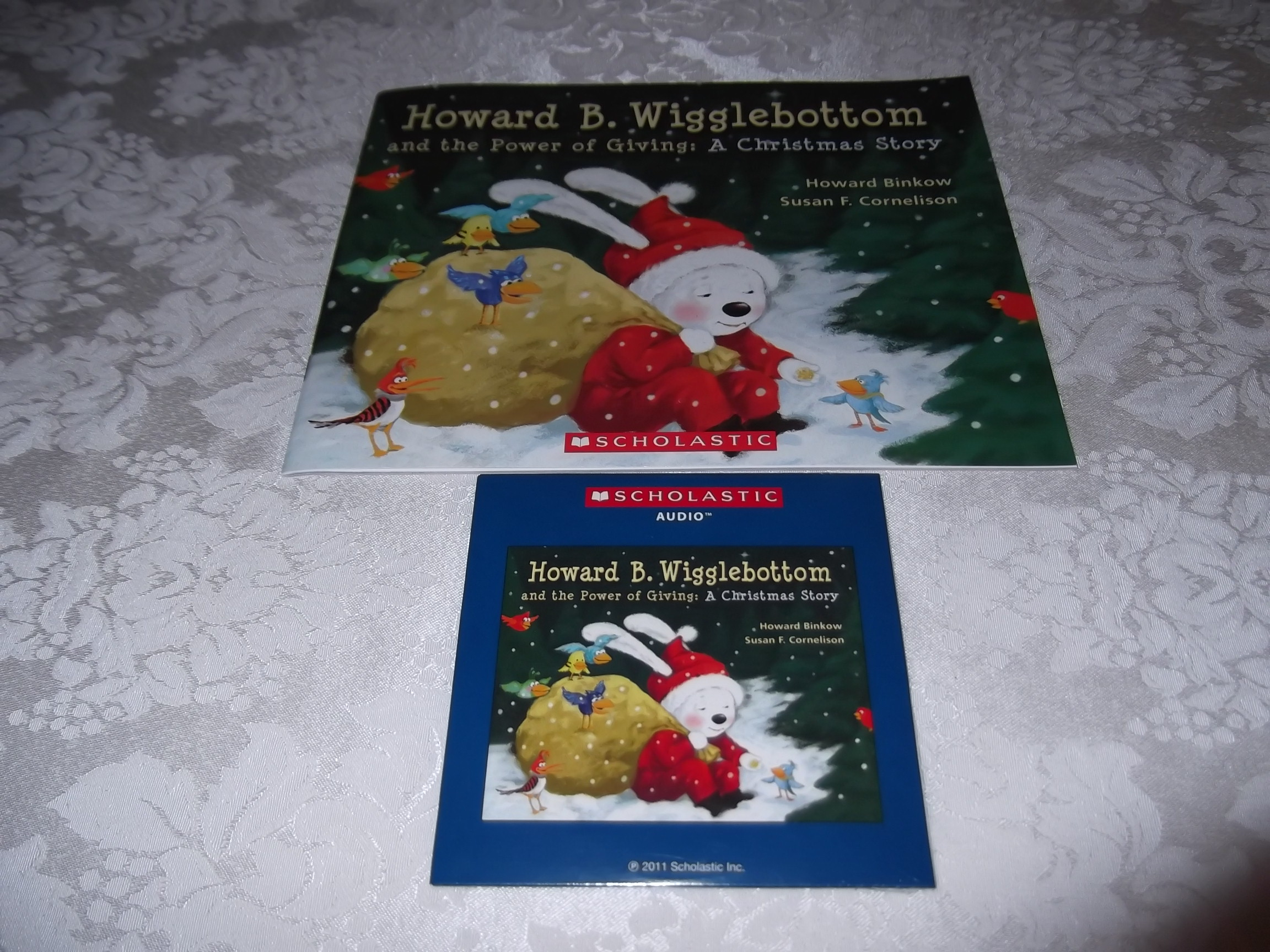 Howard B. Wigglebottom and the Power of Giving: A Christmas Story Audio CD & SC