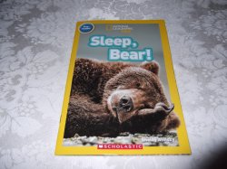 Sleep, Bear! Shelby Alinsky National Geographic Kids Pre-reader Brand New