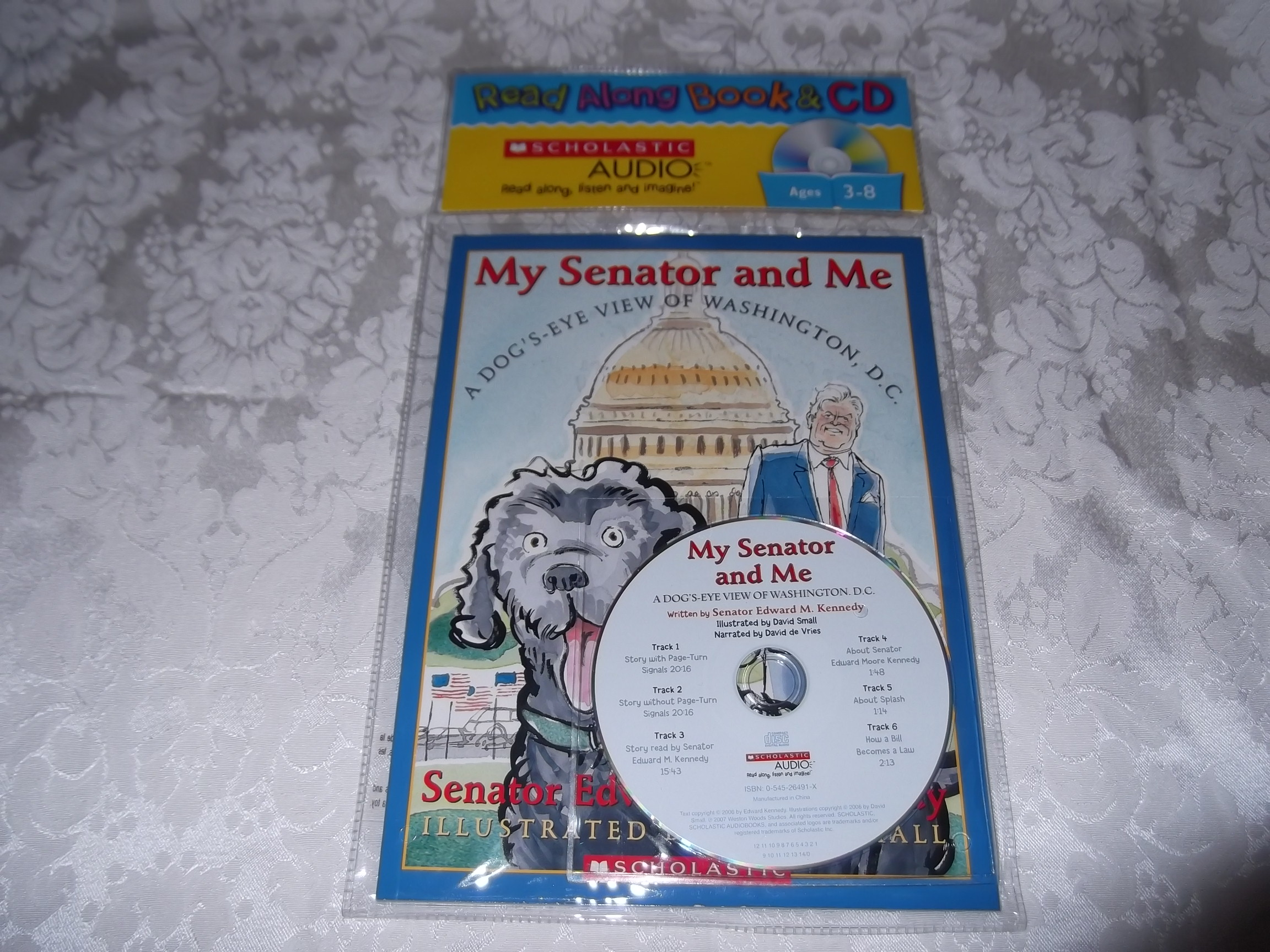 My Senator and Me A Dog's-Eye View of Washington, D.C. Kennedy Audio CD and SC