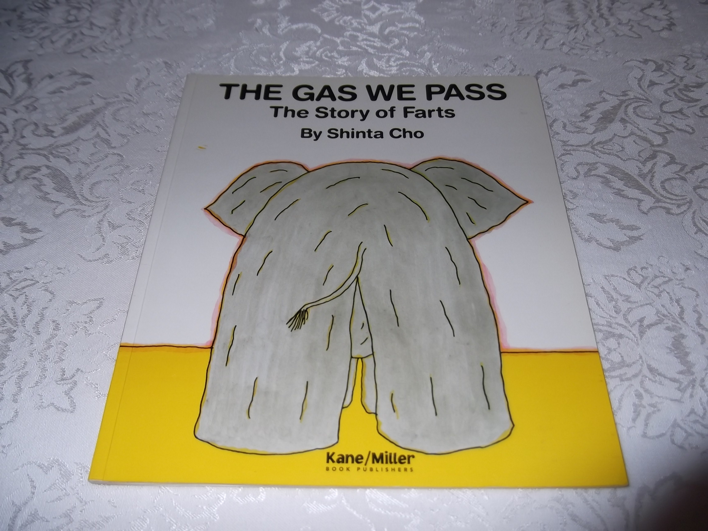 The Gas We Pass: The Story of Farts Shinta Cho Good Softcover