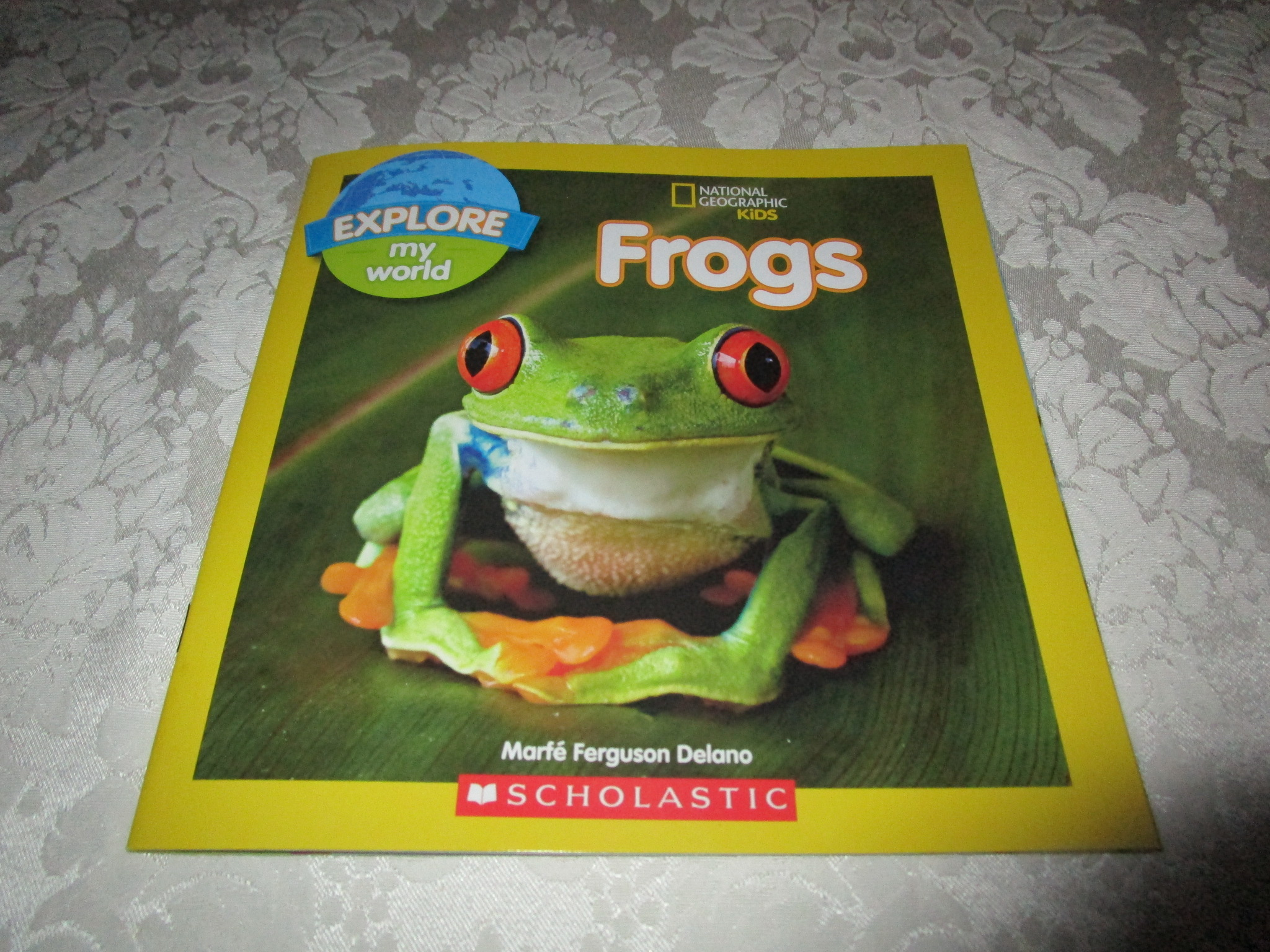 Frogs Marfe Ferguson Delano National Geographic Kids Explore My World NEW SC