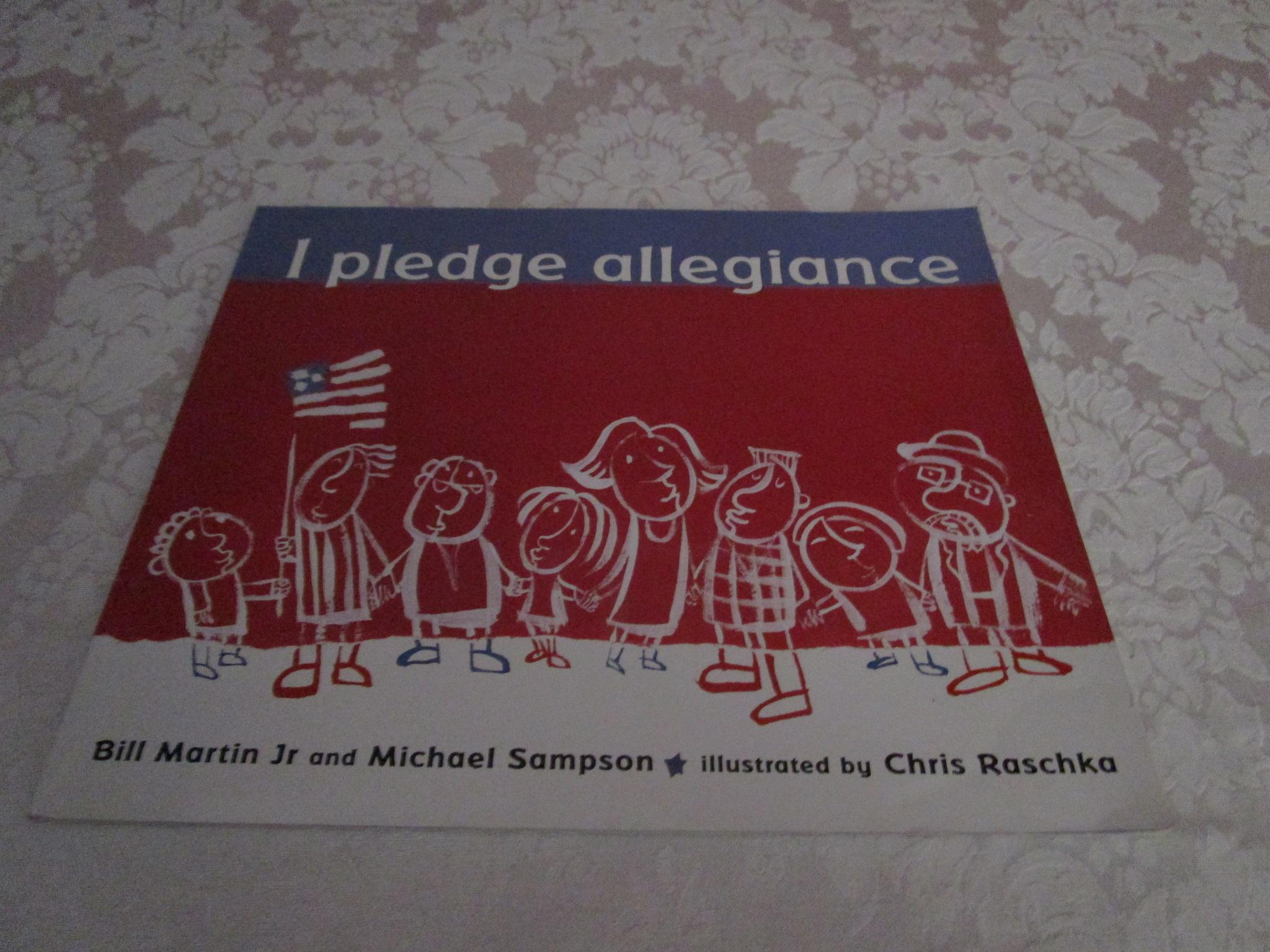 I Pledge Allegiance Bill Martin Jr and Michael Sampson Good Softcover