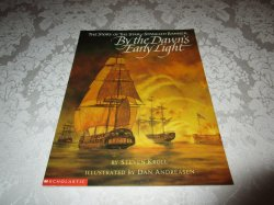 By the Dawn's Early Light Steven Kroll Very Good Softcover