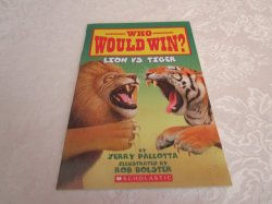 Who Would Win? Lion vs. Tiger Jerry Pallotta Brand New SC