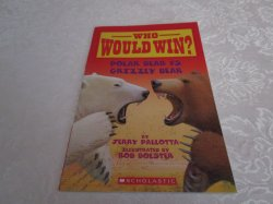 Who Would Win? Polar Bear vs. Grizzly Bear Jerry Pallotta Brand New SC