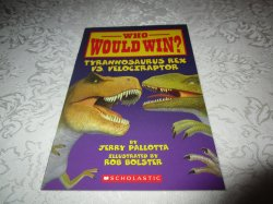 Who Would Win? Tyrannosaurus Rex vs. Velociraptor Jerry Pallotta Brand New SC