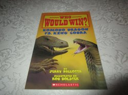 Who Would Win? Komodo Dragon vs. King Cobra Jerry Pallotta Brand New SC