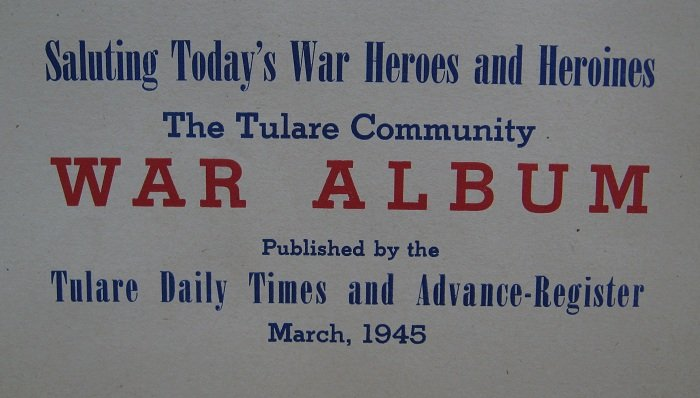 Tulare California Community War Album, WWII, March 1945