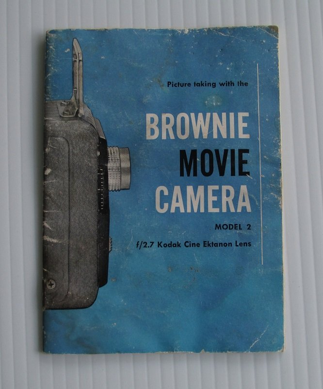 This is the operators manual for the Kodak Brownie Model 2 Movie Camera. It is dated 1956. Also states f/2.7 Kodak Cine Ektanon Lens on front cover.