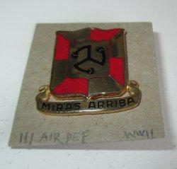 111th Air Defense Artillery Brigade DUI pin. WWII U.S. Army