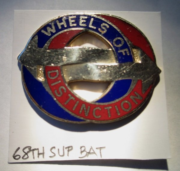 Wheels of Distinction Insignia Pin for the U.S. Army 68th Support Battalion. Worn on Army Uniforms and caps. Unknown date. N.S. Meyer Inc, New York. 22M