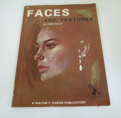 Faces and Features, Fritz Willis, Walter T. Foster