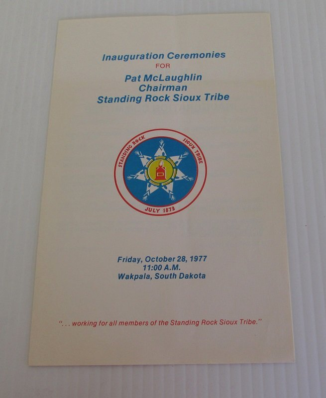 Program from Inauguration Ceremonies for Pat McLaughlin, Chairman, Standing Rock Sioux Tribe dated 1977.
