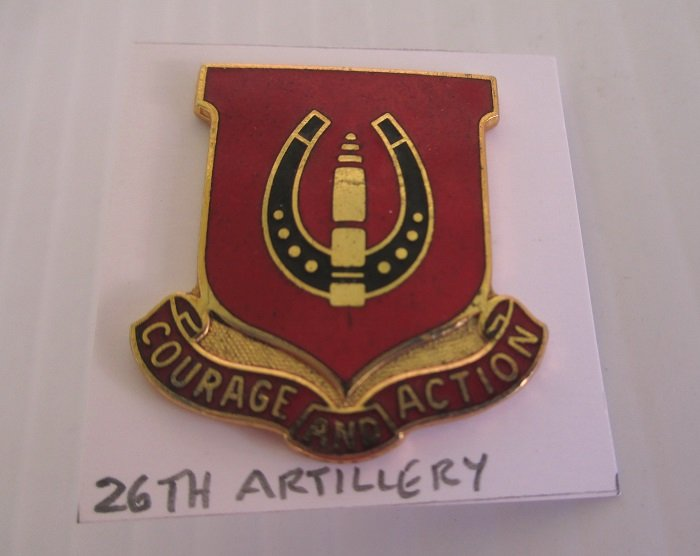 26th U.S. Army Field Artillery Battalion Insignia metal pin. Has the motto Courage and action. Possibly Vietnam time frame. Worn on Army Uniforms and caps. 1 inch. Excellent condition.