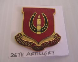 26th U.S. Field Artillery Battalion Insignia Pin, Courage and Action