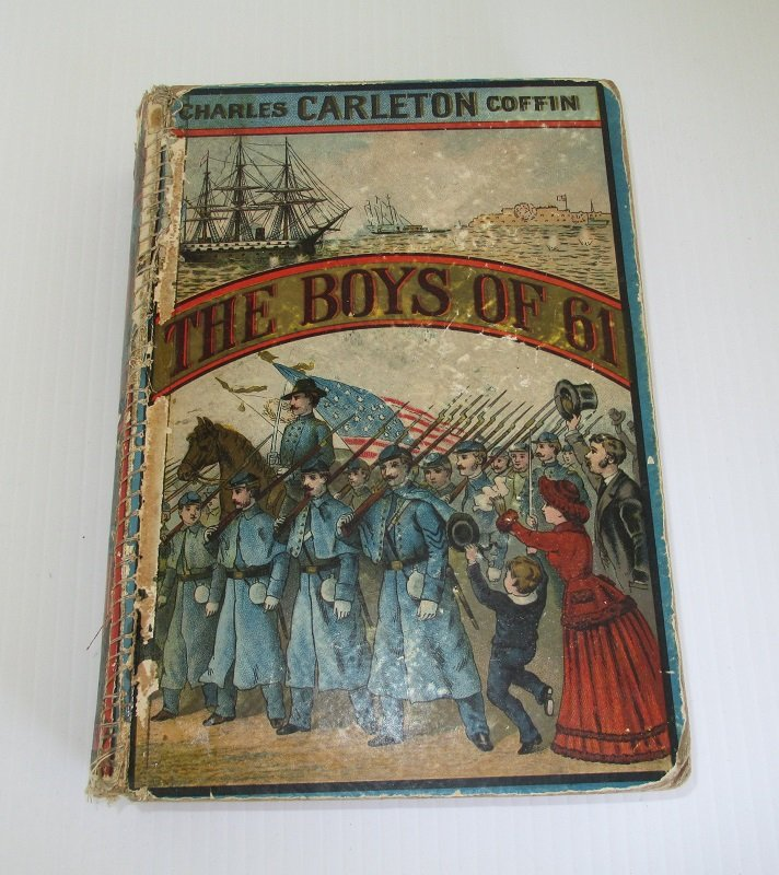 558 page book dated 1886 and titled The Boys of 61, or Four Years of Fighting. First battle of Bull Run to the fall of Richmond. Highly illustrated.