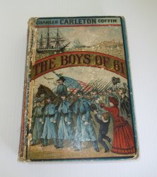 The Boys of 61, or Four Years of Fighting, dated 1886