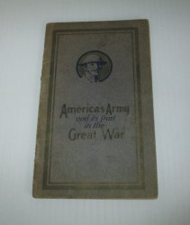 Americas Army and its part in the Great War, circa 1920