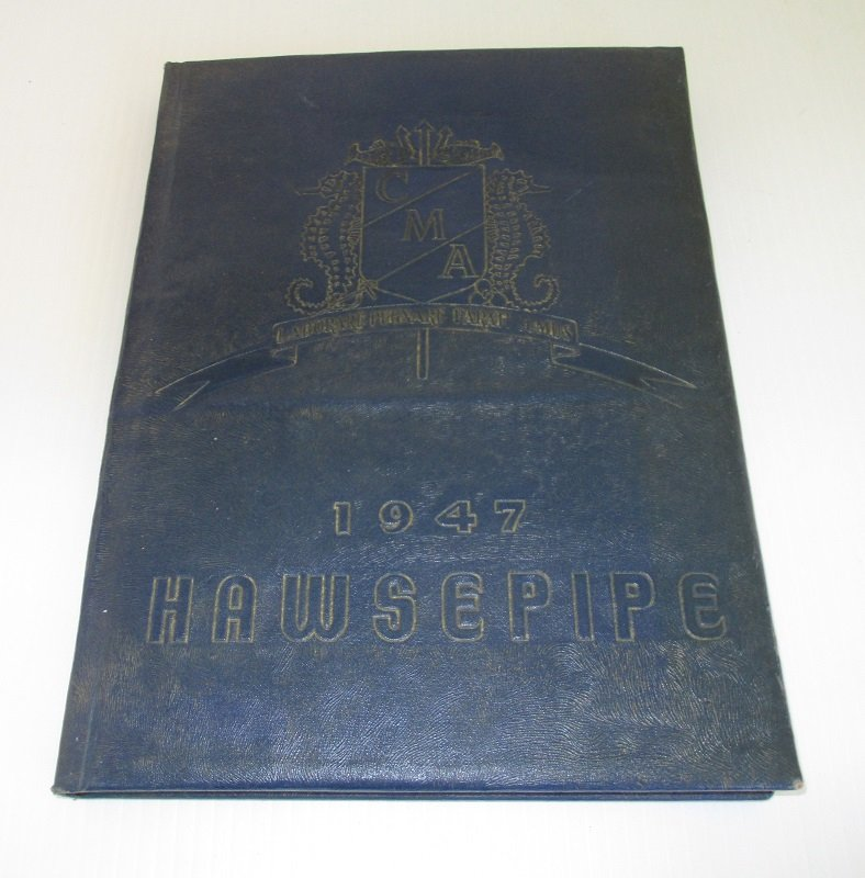 California Maritime Academy 1947 Hawsepipe yearbook. Training ship was The Golden Bear. The CMA was located in Vallejo California.