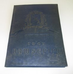 California Maritime Academy Vallejo, 1947 Hawsepipe Yearbook