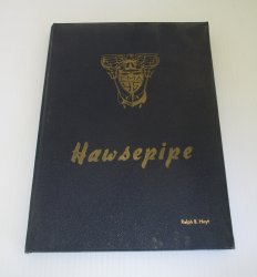 California Maritime Academy Vallejo 1945 Hawsepipe Yearbook