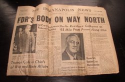 Indianapolis News, April 13, 1945, President Roosevelt Dies