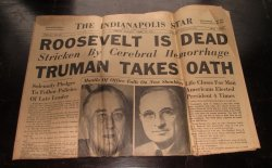 Indianapolis Star, WWII April 13, 1945, Roosevelt Is Dead
