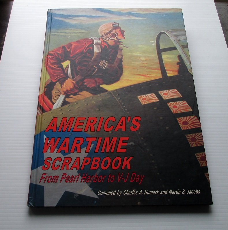 America's Wartime Scrapbook with 1500 images of WWII collectibles, jewelry, posters, toys. Items made to promote morale and support at home.