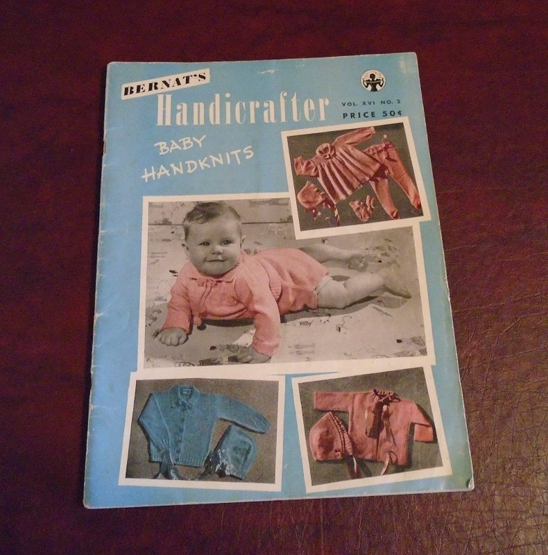 Baby Knit and Crochet projects book titled Bernat's Handicrafter. Dated 1947. 49 pages with photos, diagrams and instructions for 46 projects.