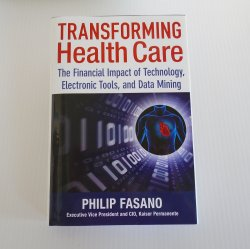 Transforming Health Care, signed by author Philip Fasano