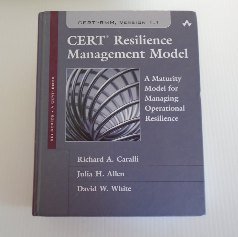 Book, CERT Resilience Management Model, A Maturity Model for Managing Operational Resilience. By Caralli, Allen, and White. 1029 pages.