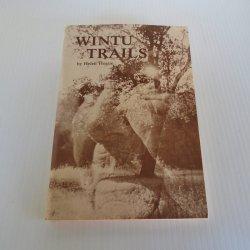 Wintu Trails, Helen Hogue, Shasta County California Indians