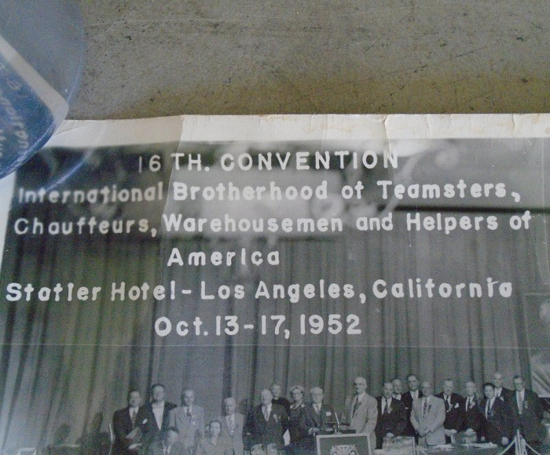 16th Convention of the International Brotherhood of Teamsters, Chauffeurs, Warehousemen. Dated 1952, Statler Hotel, Los Angeles California