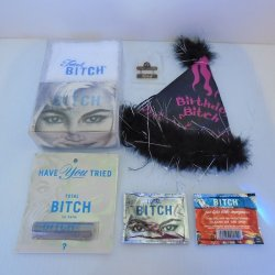 Bitch Party Supplies, or gifts for the well deserved person