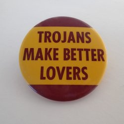 USC Trojans Make Better Lovers, 1980s Button Pin