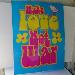 Make Love Not War Peace Sign Poster, Hard Posterboard 21x17