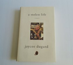 A Stolen Life, A Memoir, Jaycee Dugard,Kidnapped child