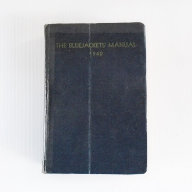 U.S. Navy Bluejackets Manual dated 1940, WWII era. The Bible for Navy personnel with any and all information needed by new enlistees.