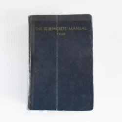 Bluejackets Manual, U.S. Navy, Dated 1940, WWII Era