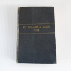 Bluejackets Manual, U.S. Navy, Dated 1944, WWII Era